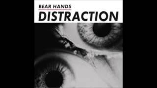 Bear Hands -  Bone Digger YouTube Videos