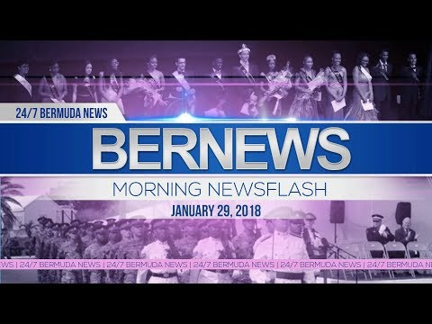 Bernews Newsflash For Monday, January 29, 2018