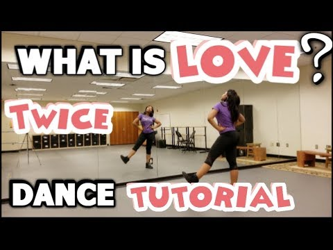 "TWICE(트와이스) ""What is Love?"" - FULL DANCE TUTORIAL PART 1"