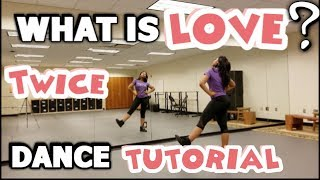 "Download Lagu TWICE(트와이스) ""What is Love?"" - FULL DANCE TUTORIAL PART 1 Mp3"