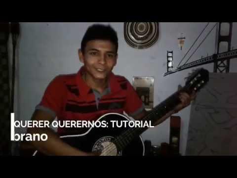 Querer Querernos Canserbero Tutorial Guitarra