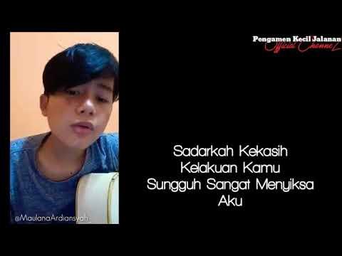 "Cover Kangen Band -Maulana Ardiansyah""Jangan Bertengkar Lagi"""