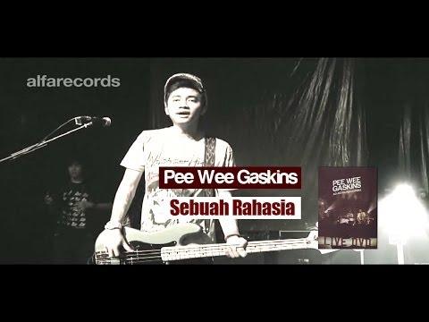 Pee Wee Gaskins - Sebuah Rahasia (FROM LIVE DVD)