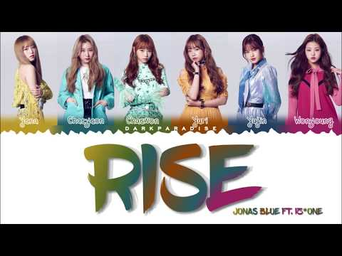 Jonas Blue – Rise Ft. IZ*ONE (LYRICS)