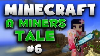 Minecraft: Nomar - A Miners Tale: FIGHT ARENA - w/Chad & Flint Part.6