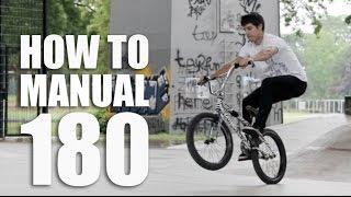How to manual 180 - Как сделать мэнуал 180 на BMX | Школа BMX Online #60