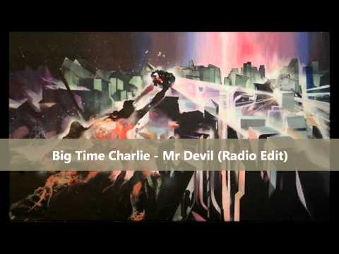 Big Time Charlie feat. Soozy Q - Mr Devil (Radio Edit)