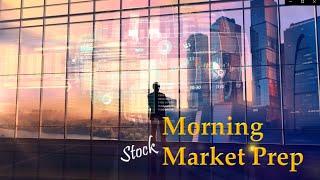 Morning Market Prep   Stock & Options Trading   9-22-20