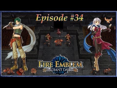 Fire Emblem: Radiant Dawn - Daein, Arise! March On The Daein Keep - Episode 34