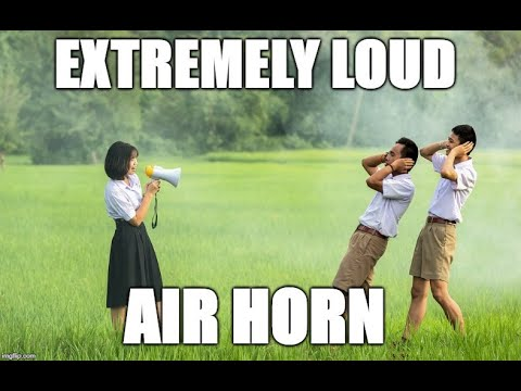 Extremely loud air horn - Sound effects