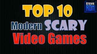 Top 10 Modern Horror Video Games