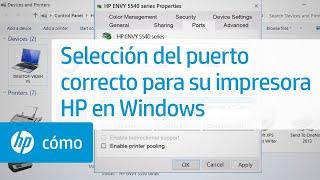 Selección del puerto correcto para su impresora HP en Windows