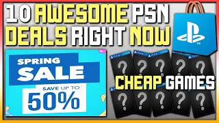 10 AWESOME PSN PS4 GAME DEALS AVAILABLE RIGHT NOW - PSN SPRING SALE DEALS!