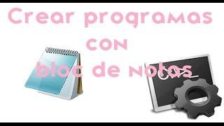Crear un programa  con bloc de notas MUY FACIL!!