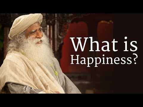 What is Happiness? | Sadhguru