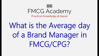 What is the Average day of a Brand Manager in FMCG/CPG?