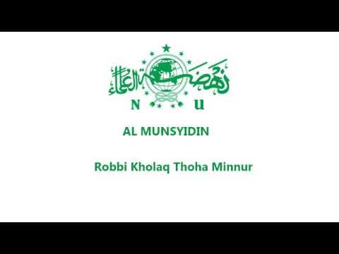 Al Munsyidin  - Robbi Kholaq Thoha Minnur