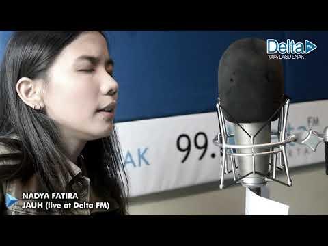 NADYA FATIRA - JAUH (live at Delta FM)