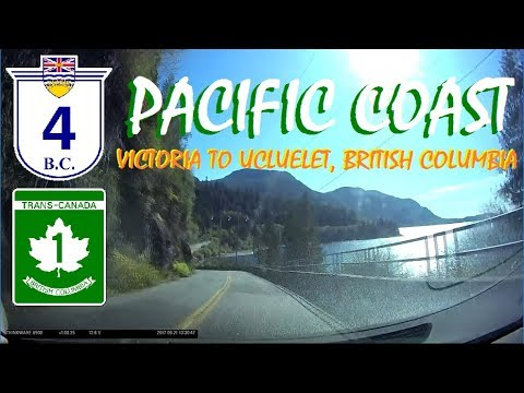 Time Lapse: Journey to the Pacific Rim - Victoria to Ucluelet, British Columbia