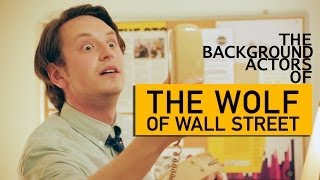 "Background Actors of ""Wolf of Wall Street"""