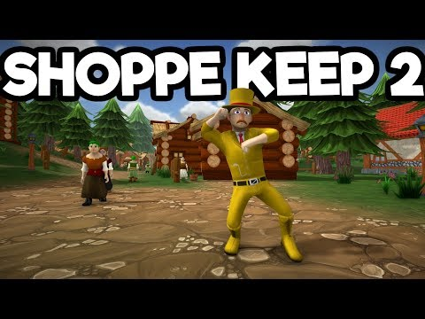 Shoppe Keep 2 Gameplay - Full Early Access! Craft A Massive Store!