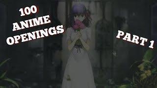100 лучших аниме опенингов за всё время. Часть 1 // 100 best anime openings for all the time. Part 1