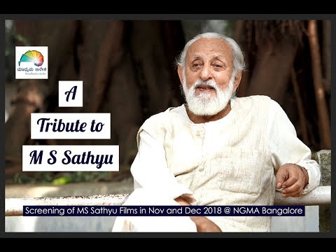 A Tribute to MS Sathyu