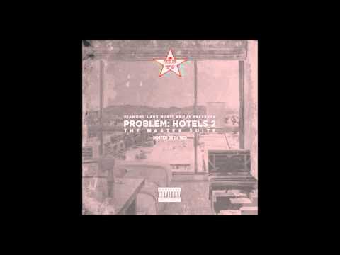 Problem - I Love You Ft. BJ The Chicago Kid (Bonus)