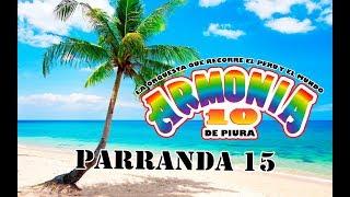 ARMONIA 10 - PARRANDA 15