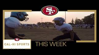 This Week on 49ers Cal Hi Sports Report... Show #9