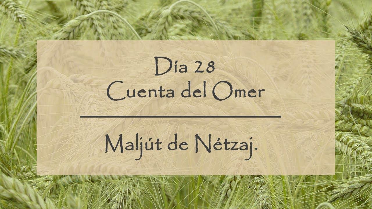Día 28 del Conteo del Omer