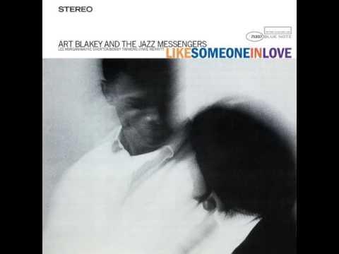 Art Blakey & Lee Morgan - 1960 - Like Someone In Love - 01 Like Someone In Love