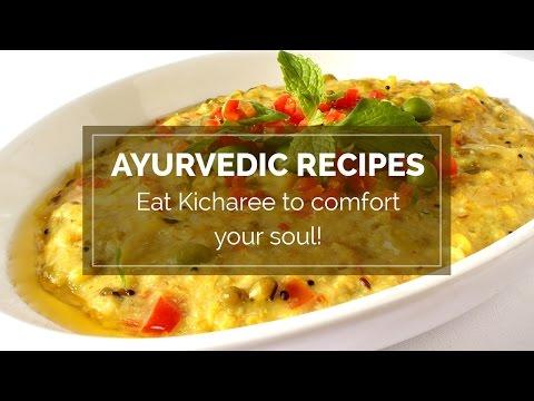 Ayurvedic recipes – Eat Kicharee to comfort your soul | khichdi benefits
