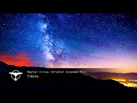 Tiësto - Magikal Circus (Original Extended Mix) [HQ] [HD]
