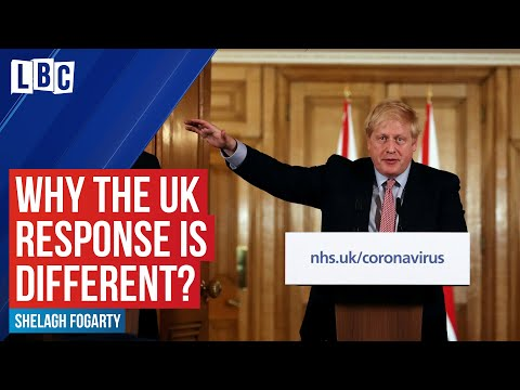 Coronavirus: Why is the UK responding differently to most other countries? | LBC