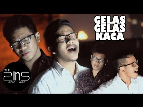 The 2ins - Gelas Gelas Kaca (Cover)
