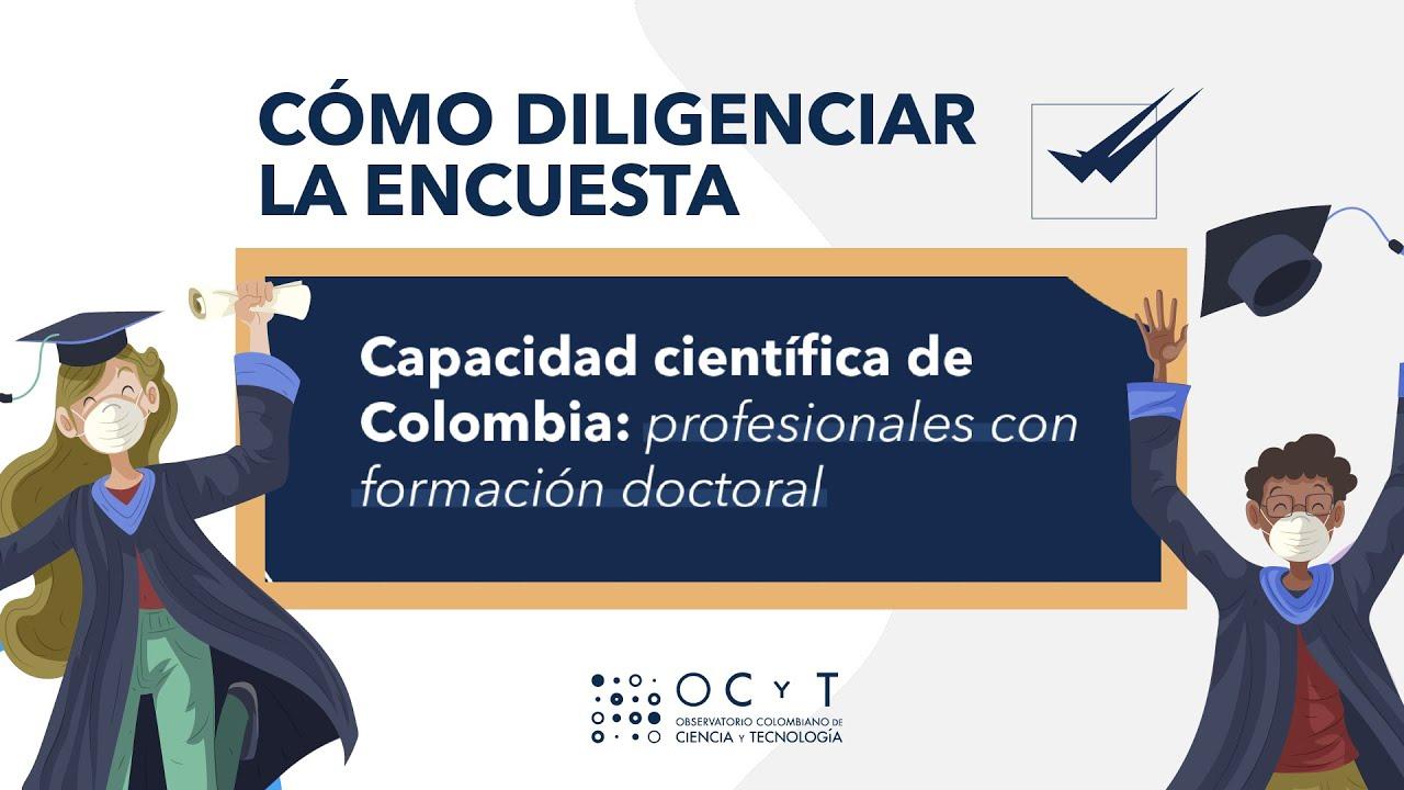 Encuesta de Capacidades para Profesionales con Formación Doctoral del  (OCyT)