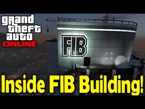 "GTA Online - HOW TO GET INSIDE ""FIB BUILDING"" [GTA V Multiplayer]"