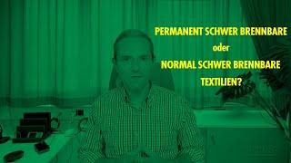 Permanent schwer brennbare oder normal schwer brennbare Textilien? Wann setzt ihr was ein.