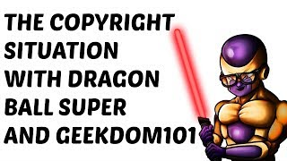 The Dragon Ball Super MANGA Copyright Issue Explained & My Situation