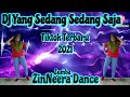 SOLO DANCE | DJ YANG SEDANG SEDANG SAJA TIKTOK DANCE ZUMBA REMIX TERBARU 2021