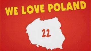 Kochamy Polskę 22 | We Love Poland 22