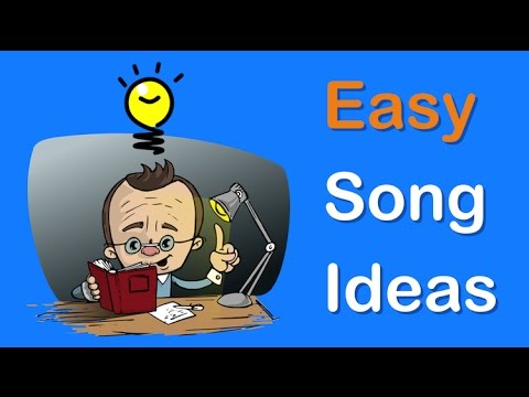 Songwriting - Easy Ways to Consistently Come Up with Strong Song Ideas