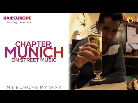 Chapter: Munich on Street Music | My Europe, My Way | ft. Pankaj Ahuja | World Culture Network