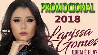 LARISSA GOMES 2018 - PROMOCIONAL 2018 - QUEM É ELA? thumbnail