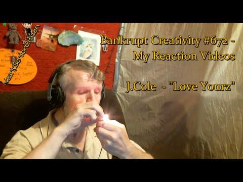 "J.Cole ""Love Yourz"" : Bankrupt Creativity #672 - My Reaction Videos"