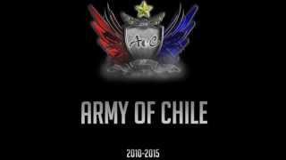 Army Of Chile (AoC)  - ANIVERSARIO DE SUS 5 AÑOS - 2010/2015