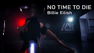 NO TIME TO DIE - Billie Eilish / Contemporary Choreography