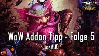 WoW Addon Tipp - Folge 5 - IceHUD [German/Deutsch]