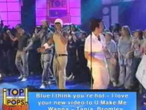 Blue -  U Make Me Wanna (TOTP Saturday, 22.02.03)
